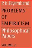 Problems of Empiricism Vol. 2 : Philosophical Papers, Feyerabend, Paul K., 0521316413