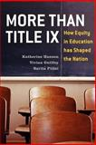 More Than Title IX, Katherine Hanson and Vivian Guilfoy, 0742566412