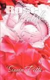 Rose Petals, Simin Pitts, 1468546414