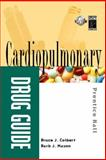Cardiopulmonary Drug Guide, Colbert, Bruce J. and Mason, Barb J., 0130946419