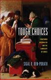 Tough Choices 9780691146416
