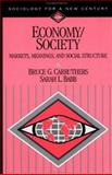 Economy/Society : Markets, Meanings, and Social Structure, Carruthers, Bruce G. and Babb, Sarah L., 0761986413