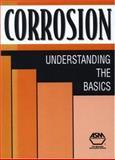 Corrosion : Understanding the Basics, J. R. Davis, 0871706415