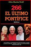 El ULTIMO PONTÍFICE, Otto Wolf, 1482776413