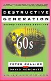 Destructive Generation, Peter Collier, 0684826410