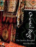 Oriental Rugs, Mark Blackburn, 0764326414