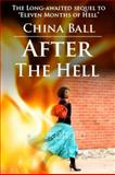 After the Hell, China Ball, 0981516416