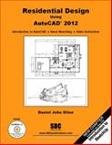 Residential Design Using AutoCAD 2012, Stine, Daniel John, 1585036412