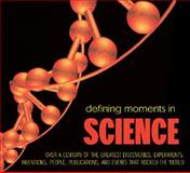 Defining Moments in Science, , 1844036413