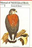 Manual of Neotropical Birds : Spheniscidae (Penguins) to Laridae (Gulls and Allies), Blake, Emmet R., 0226056414