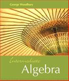 Intermediate Algebra, Woodbury, George, 0321166418