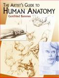 The Artist's Guide to Human Anatomy, Gottfried Bammes, 0486436411