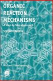 Organic Reaction Mechanisms 9780748406418