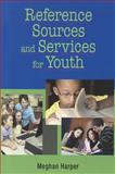 Reference Sources and Services for Youth, Harper, Meghan, 155570641X