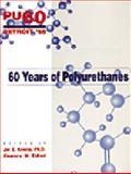 60 Years of Polyurethanes : Symposium Proceedings, Technomic, 1566766419