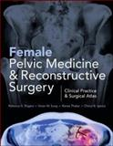 Female Pelvic Medicine and Reconstructive Surgery, Rogers, Rebecca and Sung, Vivian, 0071756418