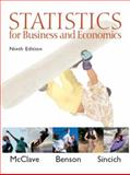 Statistics for Business and Economics, McClave and P. George Benson, 0130466417