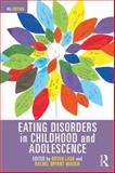 Eating Disorders in Childhood and Adolescence : 4th Edition, , 0415686415