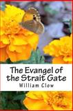 The Evangel of the Strait Gate, William Clow, 1497386411