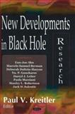 New Developments in Black Hole Research, Kreitler, Paul V., 159454641X
