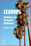 Leaning : A Poetics of Personal Relations, Pelias, Ronald J., 1598746413