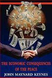 The Economic Consequences of the Peace, Keynes, John Maynard, 1604506415