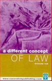 A Different Concept of Law, Tur, Richard, 1859416411