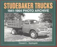Studebaker Trucks 1941-1964 Photo Archive 9781882256419