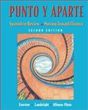 Punto y Aparte : Spanish in Review/Moving Toward Fluency, Foerster, Sharon W. and Lambright, Anne, 0072496428