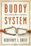 Buddy System, Geoffrey L. Greif, 0195326423