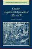 English Seigniorial Agriculture, 1250-1450 9780521026420