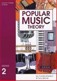 Popular Music Theory: Grade Two, Camilla Sheldon and Tony Skinner, 1898466424