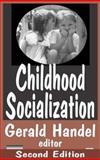 Childhood Socialization, , 0202306429
