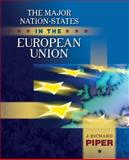 The Major Nation-States in the European Union, Piper, J. Richard, 0321106423