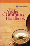 Audit Committee Handbook, Fourth Edition, W/URL Custom Edition, Braiotta, 0470226420