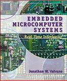 Embedded Microcomputer Systems : Real Time Interfacing, Valvano, Jonathan W., 0534366422
