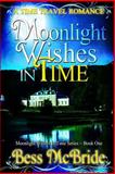 Moonlight Wishes in Time, Bess McBride, 1491086424
