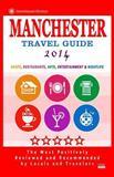 Manchester Travel Guide 2014, Gareth Lewiston, 1500506427