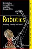Robotics : Modelling, Planning and Control, Siciliano, Bruno, 1846286425