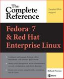 Fedora 7 and Red Hat Enterprise Linux : The Complete Reference, Petersen, Richard, 0071486429