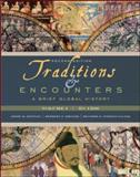 Traditions and Encounters : A Brief Global History, Bentley, Jerry and Salter, Heather Streets, 0077286421