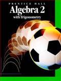 Algebra 2 with Trigonometry 9780130266422
