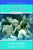 Elementary Video Case Studies, Merrill Education Staff and Prentice-Hall Staff, 0131186426