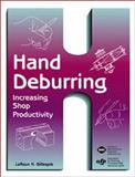 Hand Deburring Increasing Shop Productivity 9780872636422