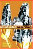 Disinherited Generations, Nellie Carlson and Kathleen Steinhauer, 0888646429