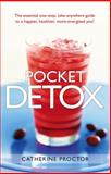 Pocket Detox, Catherine Proctor, 0897936426