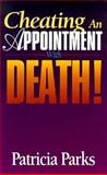 Cheating an Appointment with Death, Parks, 0927936429