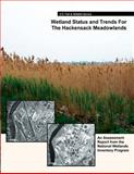 Wetland Status and Trends for the Hackensack Meadowlands, R. Tiner and J. Swords, 149039642X