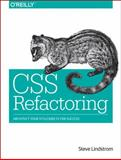 CSS Refactoring : Tune Your Style Sheets for Performance, Lindstrom, Steve, 1491906421