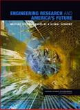 Engineering Research and America's Future : Meeting the Challenges of a Global Economy, U. S. Engineering Research Enterprise Committee, 0309096421